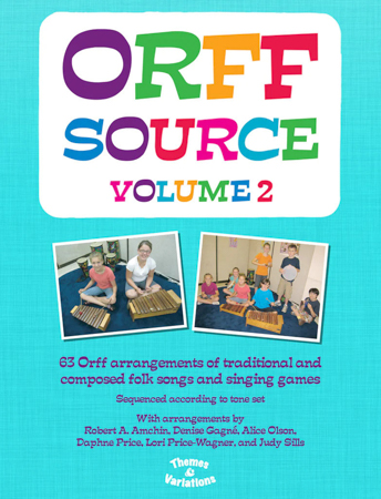 Orff Source Volume 2