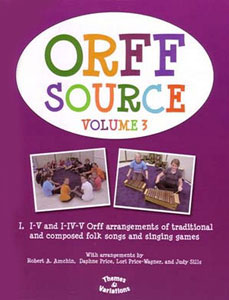 Orff Source Volume 3