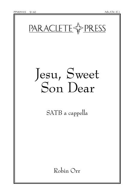 Jesu Sweet Son Dear