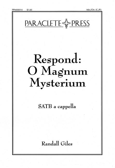 Respond O Magnum Mysterium