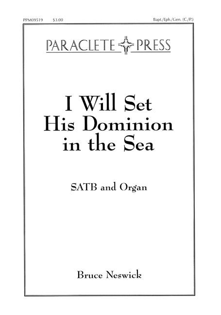 I Will Set His Dominion in the Sea