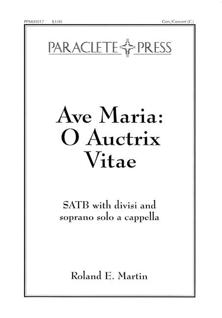 Ave Maria O Auctrix Vitae