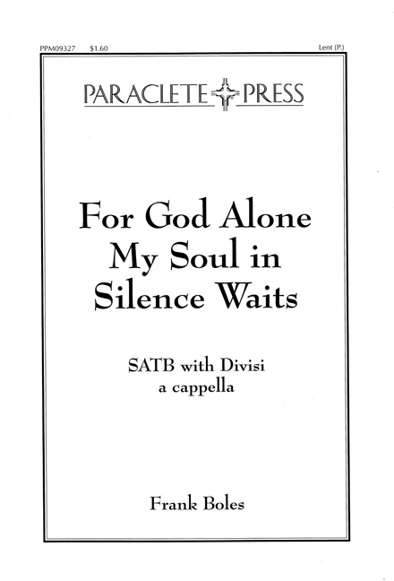 For God Alone My Soul in Silence Waits