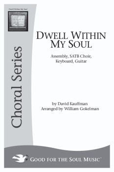 Dwell Within My Soul