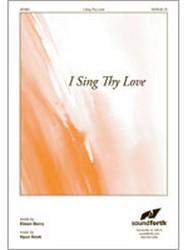 I Sing Thy Love Thumbnail