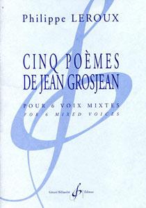 Five Poems of Jean Grosjean