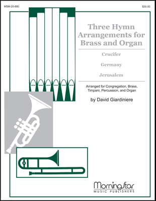 Three Hymn Arrangements for Brass and Organ