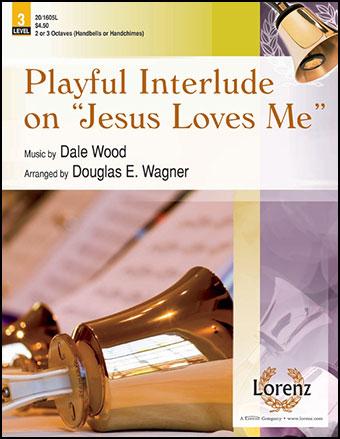 Playful Interlude on Jesus Loves Me