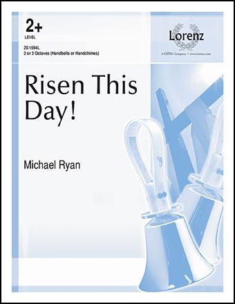 Risen This Day!