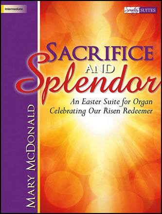 Sacrifice and Splendor