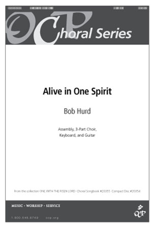 Alive in One Spirit