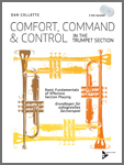 Comfort, Command and Control in the Trumpet Section