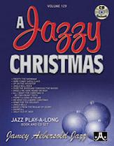 Jamey Aebersold Jazz, Volume 129 (A Jazzy Christmas)
