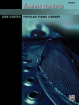 Dan Coates Pop Piano Library: Timeless Standards