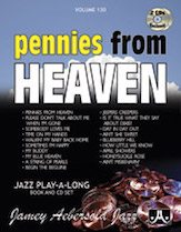 Jamey Aebersold Jazz, Volume 130 (Pennies from Heaven)