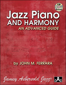 Jazz Piano and Harmony: An Advanced Guide