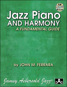 Jazz Piano and Harmony: A Fundamental Guide