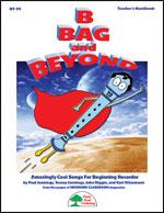 B Bag and Beyond