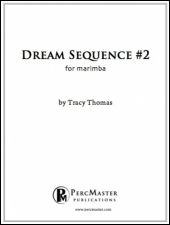 Dream Sequence #2