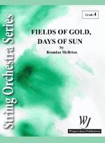 Fields of Gold, Days of Sun