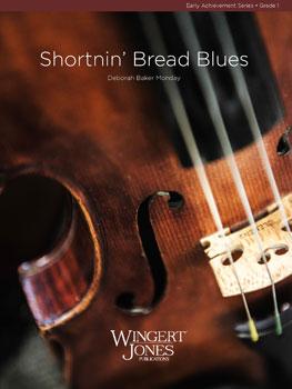 Shortnin' Bread Blues