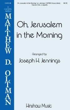 Oh, Jerusalem in the Morning