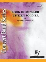 Look Homeward Citizen Soldier