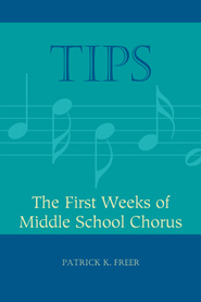 TIPS: The First Weeks of Middle School Chorus