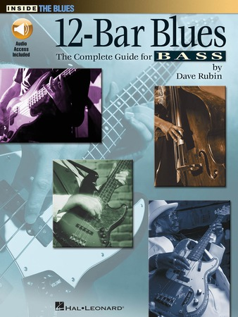 12 Bar Blues: The Complete Guide for Bass