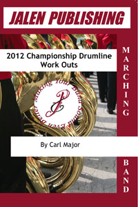 2012 Championship Drumline Work Outs