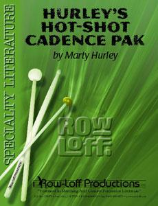 Hurley's Hot-Shot Cadence Pak