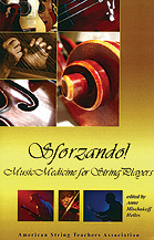 Sforzando! Music Medicine for String Players