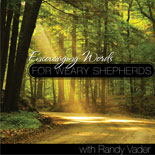 Encouraging Words for Weary Shepherds