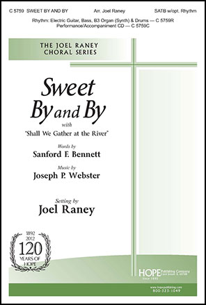 Sweet By and By with Shall We Gather at the River