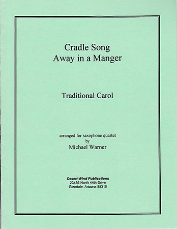 Cradle Song/Away in a Manger
