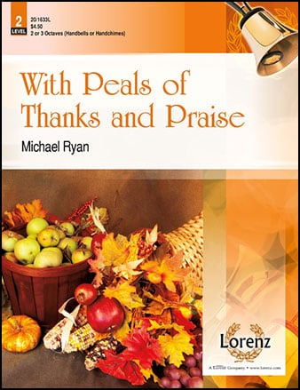 With Peals of Thanks and Praise