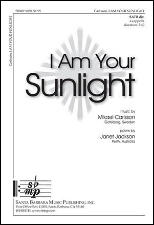 I Am Your Sunlight