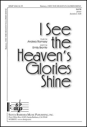 I See the Heaven's Glories Shine