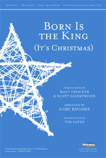 Born Is the King (It's Christmas)