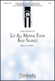 Processional on Let All Mortal Flesh Keep Silence