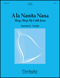 A la Nanita Nana: Sleep, Sleep My Little Jesus