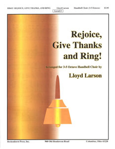 Rejoice, Give Thanks and Ring!