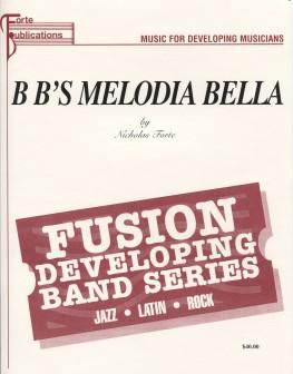 B B's Melodia Bella
