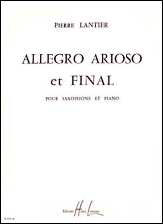 Allegro, Arioso, et Finale