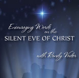 Encouraging Words on the Silent Eve of Christ