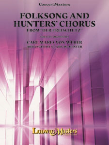 Folksong and Hunters' Chorus
