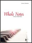 Whole Notes: A Piano Masterclass
