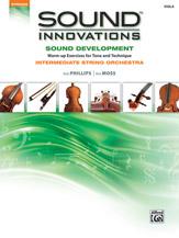 Sound Innovations: Sound Development for Intermediate String Orchestra