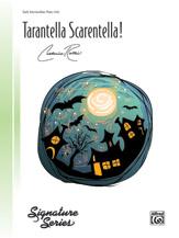 Tarantella Scarentella!