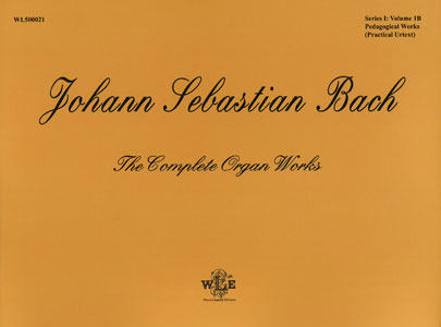 The Complete Organ Works, Vol. 1B